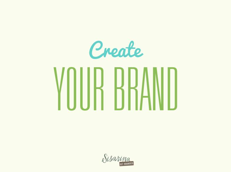 HOW TO: Create Your Brand | Sisarina's Dream Bigger Blog